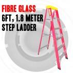 FIBRE GLASS 6FT, 1.8 METRE STEP LADDER AUSTRALIAN APPROVED